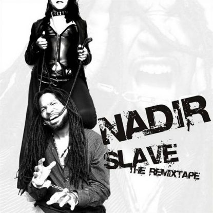 Slave: The Remixtape